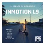 En el garage de Monoblog: Inmotion L9 12.5Ah
